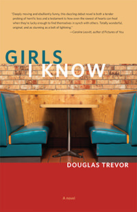 Girls I Know by Douglas Trevor Book Cover